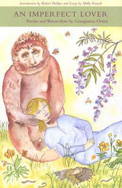 An Imperfect Lover Poems and watercolors by Georgianna Orsini