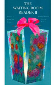Waiting Room Reader, Vol II: Words to Keep You Company