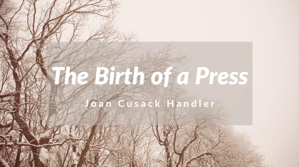 Birth of a Press