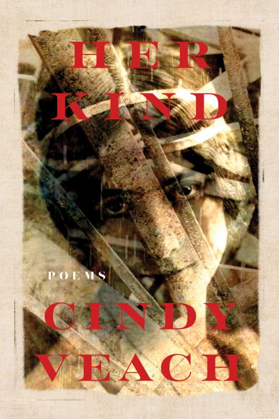 The cover for the book of poems, Her Kind, by Cindy Veach