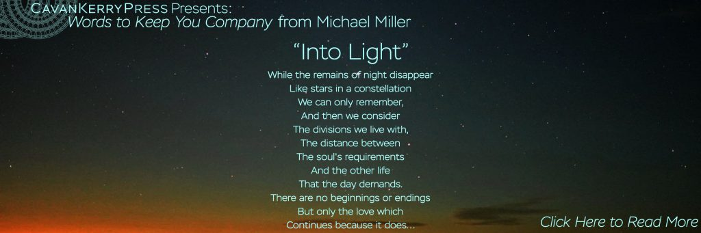 Into Light, by Michael Miller. Click on this image to read the whole poem.